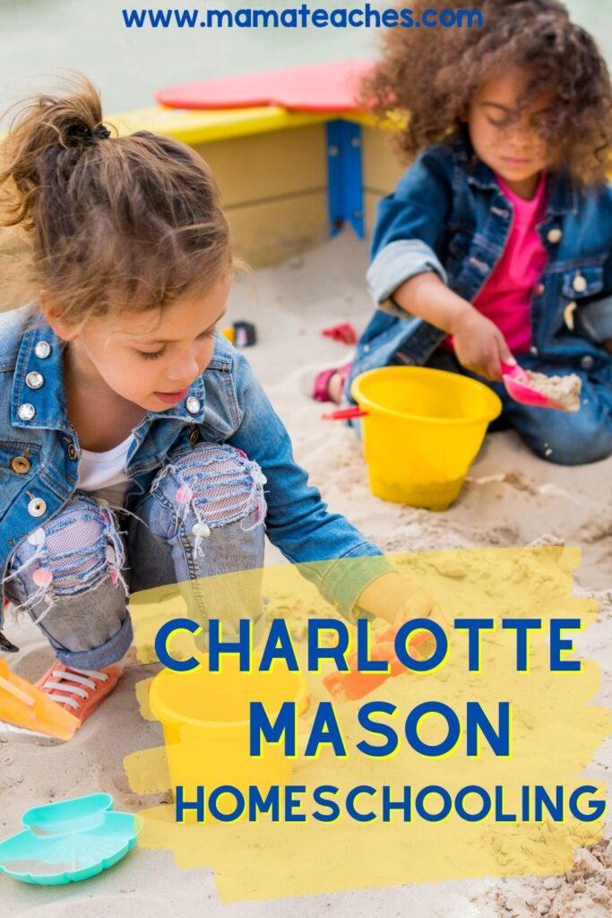 Charlotte Mason Homeschooling