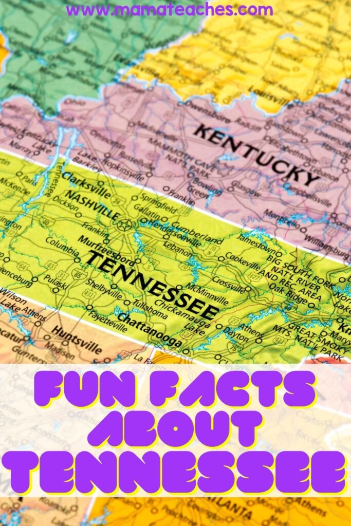 Fun Facts About Tennessee