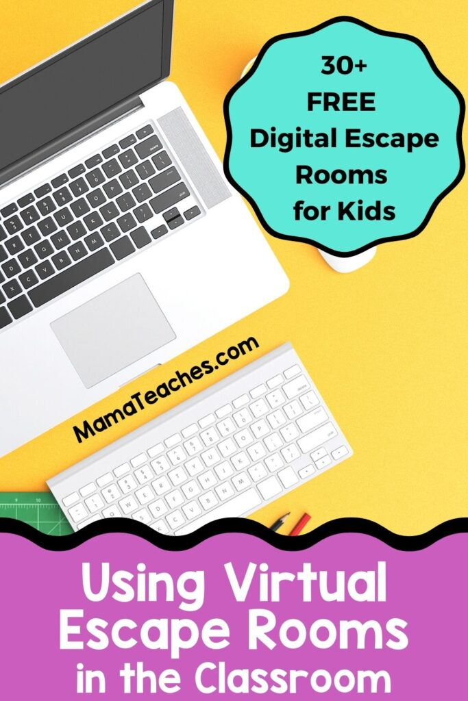 Using Virtual Escape Rooms in the Classroom