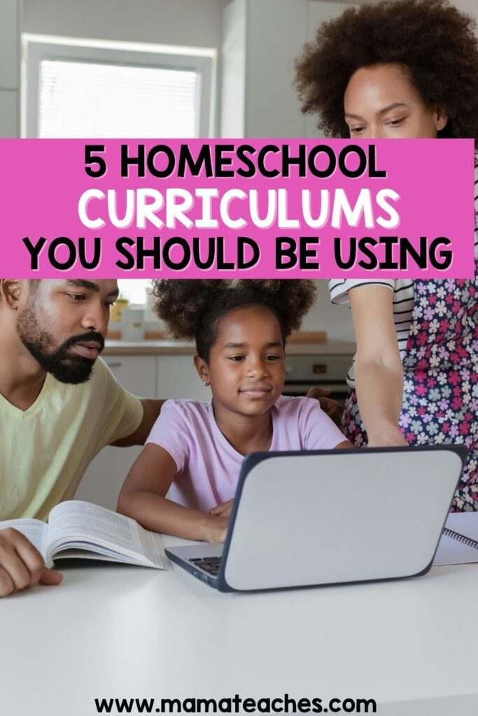 5 Homeschool Curriculums You Should Be Using