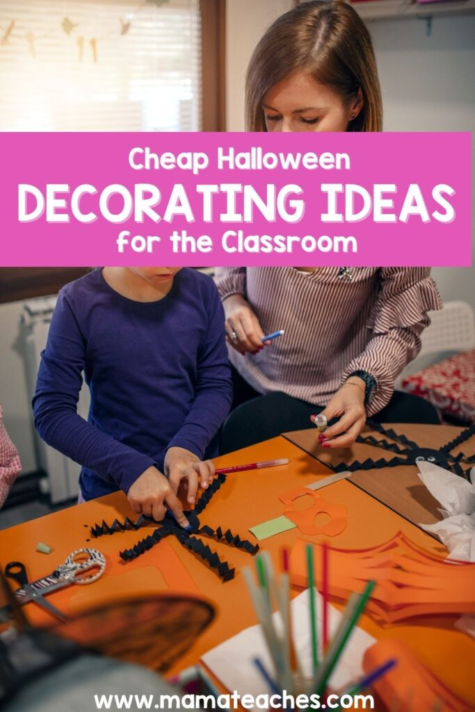 Cheap Halloween Decorating Ideas for the Classroom
