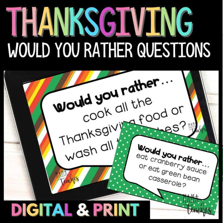 Thanksgiving Would You Rather Questions from the MamaTeaches Store on TPT