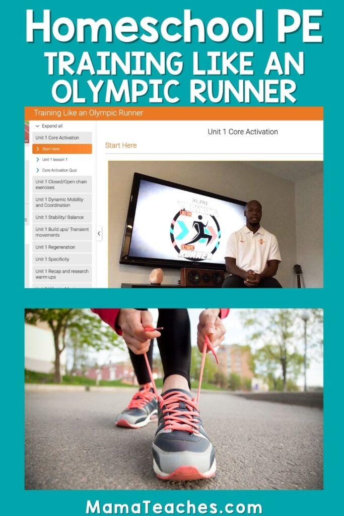Homeschool PE - Training Like an Olympic Runner